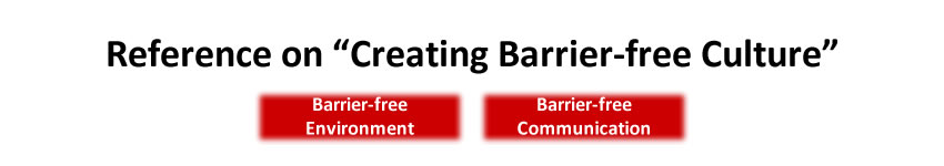 References on Creating Barrier-free Culture